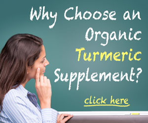 Why choose an organic turmeric supplement?